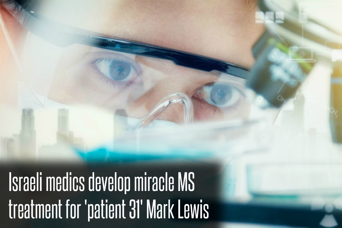 In The News_Israeli medics develop miracle MS treatment for 'patient 31' Mark Lewis (2017)